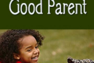 Being a Good Parent